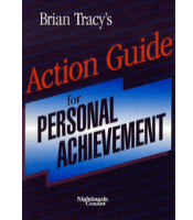 Action Guide for Personal Achievement - Brian Tracy