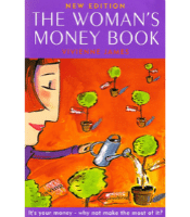 The Woman's Money Book by Vivienne James