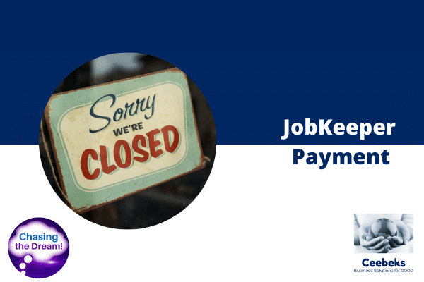 The JobKeeper Payment - Ceebeks Business Solutions for GOOD