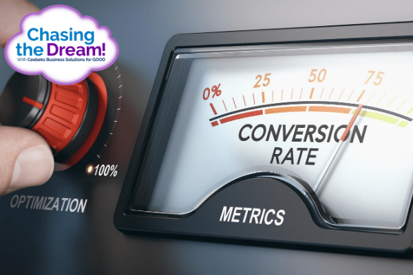Conversion rates - do you know yours - Ceebeks Business Solutions for GOOD