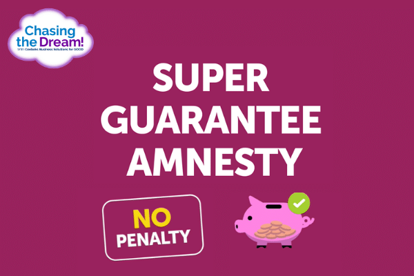 Super Guarantee Amnesty - Ceebeks Business Solutions for GOOD