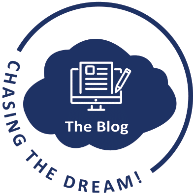 Chasing the Dream! The Blog