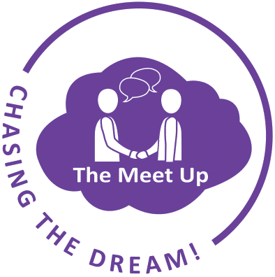 Chasing the Dream! The Meet Up