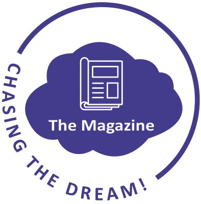 Chasing the Dream! The Magazine
