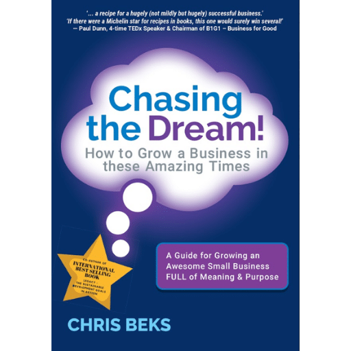 Chasing the Dream! How to Grow a Business in these Amazing Times